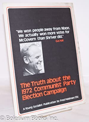 The truth about the 1972 Communist party election campaign: Feldman, Fred