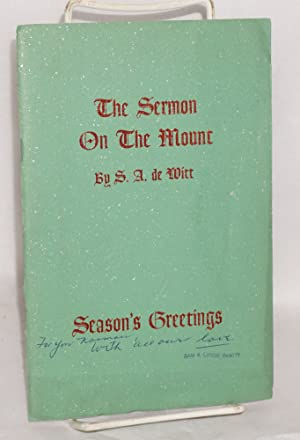 The Sermon on the Mount; set to rhyme and rhythm out of the King James version of the New ...
