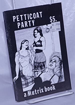 Petticoat Party: Anonymous