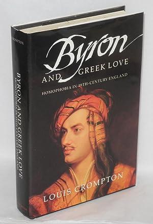 Byron and Greek love; homophobia in 19th-century England: Crompton, Louis