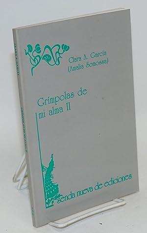 Gr?mpolas de mi alma II: Garcia, Clara A. [Amalia Somossa]