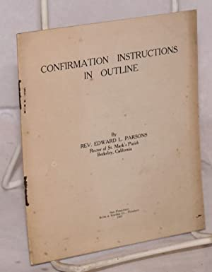 Confirmation Instructions in Outline: Parsons, Edward L.