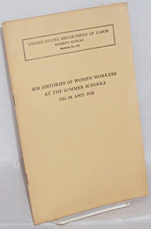 Job histories of women workers at the summer schools, 1931-34 and 1938: Snyder, Eleanor M.