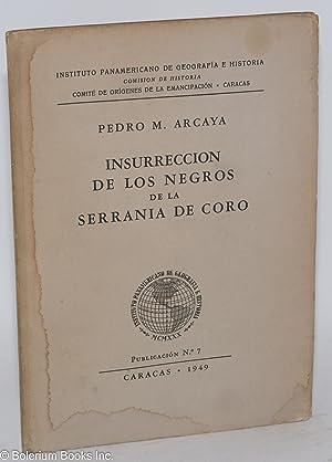 Insurreccion de los Negros de la Serrania: Arcaya, Pedro M.