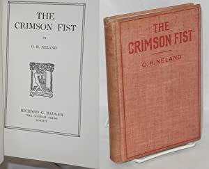 The crimson fist: Neland, O.H.