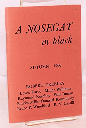 A nosegay in black: volume I, number 1, Autumn 1966: Blevins, Thomas & Winfred, editors, Will Inman...
