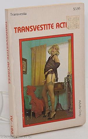 Transvestite actress: Anonymous