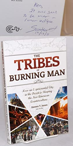 The tribes of Burning Man: how an experimental city in the desert is shaping the new American cou...
