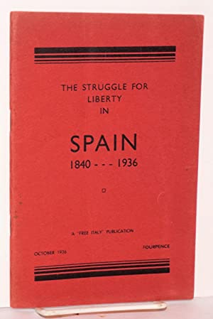 The struggle for liberty in Spain, 1840-1936: Keell, Thomas]