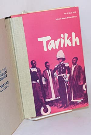 Tarikh;; vol. 3 no. 3, 1970; Indirect rule in British Africa: Ikime, Obaro and Segun Osoba, editors