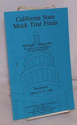 California State Mock Trial Finals;; People v.