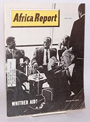 Africa report: vol. 12, no. 6, June 1967: Whither AID