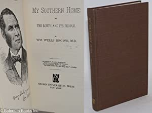 My southern home: or, the south and its people: Brown, William Wells
