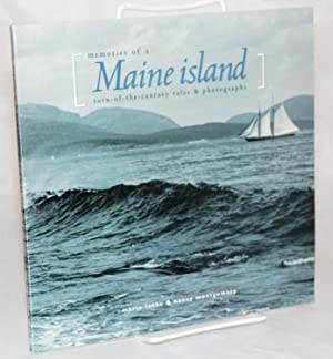Memories of a Maine island : turn-of-the-century: Locke, Marie and