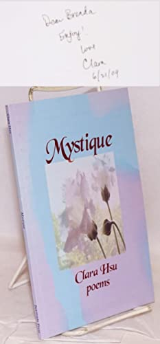 Mystique; poems: Hsu, Clara