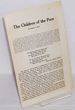 The children of the poor: Debs, Eugene Victor
