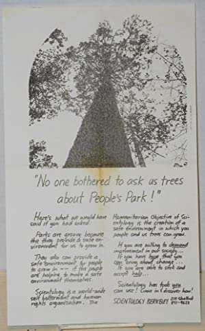 """No one bothered to ask us trees about People's Park!"""" [handbill]: Scientology]"""