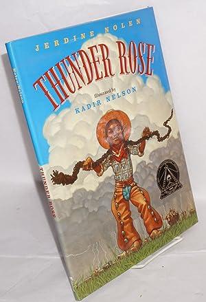 Thunder Rose; illustrations by Kadir Nelson: Nolen, Jerdine