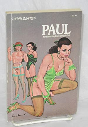 Paul; a crossdressing novel for adults only: Anonymous, cover by