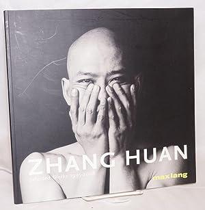 Zhang Huan: selected works 1995-2006, exhibition September 22-October 28, 2006: Zhang Huan