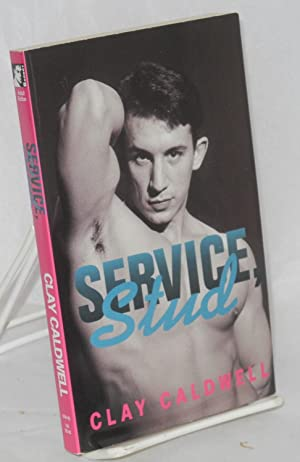 Service, stud: Caldwell, Clay [pseudonym of George Davies] introduction by Aaron Travis