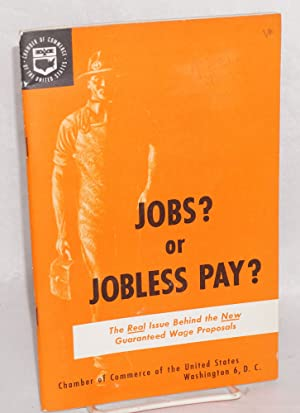 Jobs  or jobless pay  The real issue behind the new guaranteed wage proposals
