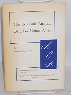 The economic analysis of labor union power
