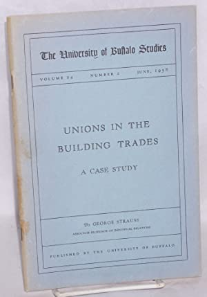 Unions in the building trades; a case study