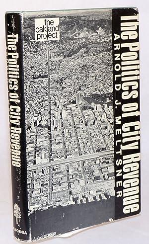 The politics of city revenue: Meltsner, Arnold J.