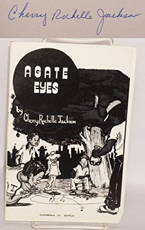 Agate eyes; illustrations by Morbiim: Jackson, Cherry Rochelle