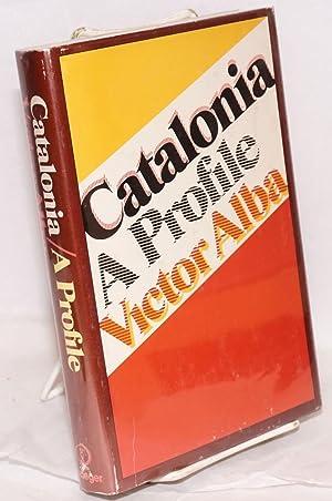 Catalonia; a profile: Alba, Victor