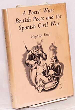 A poet's war: British poets and the Spanish Civil War: Ford, Hugh