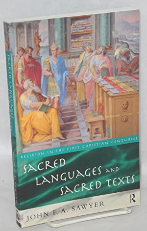 Sacred languages and sacred texts: Sawyer, John F.