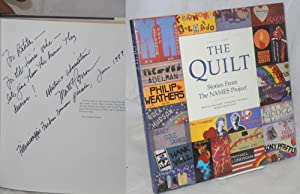 The quilt; stories from the NAMES Project: Ruskin, Cindy - text, photographs by Matt Herron, design...