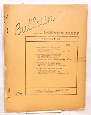 Bulletin of the Workers Party, vol. 1, no. 9, March 28, 1946. Convention bulletin #3: Workers Party