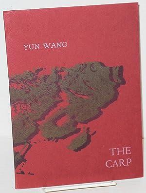 The Carp: Wang, Yun