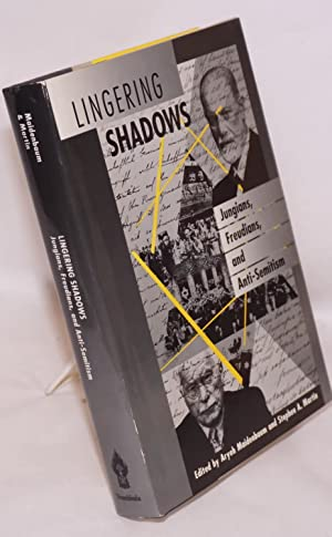 Lingering shadows, Jungians, Freudians, and anti-semitism: Maidenbaum, Aryeh and