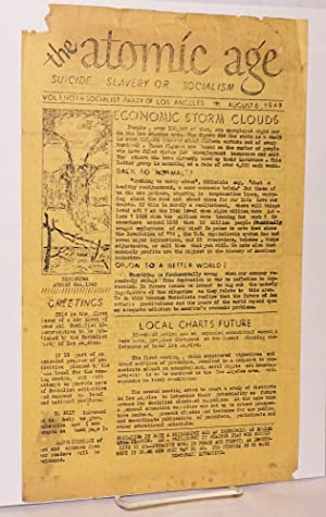 The Atomic Age: suicide. slavery or socialism. Vol. 1 no. 1 (August 6, 1947): Socialist Party of ...