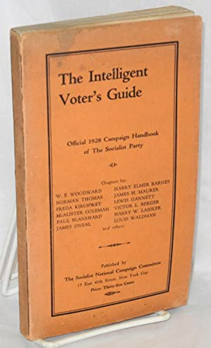 The intelligent voter's guide; official 1928 campaign handbook of the Socialist Party: ...