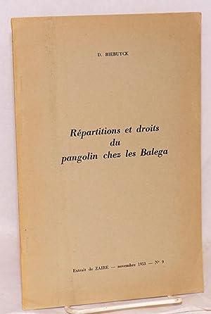 R?partitions et droits du pangolin chez les Balega; extrait de Zaire Novembre 1953 - No. 9: ...