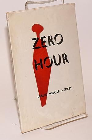 Zero Hour: Hedley, Leslie Woolf
