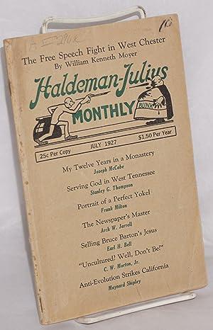 The Haldeman-Julius Monthly, vol. VI, no. 2, July 1927: Haldeman-Julius, E., editor, William ...