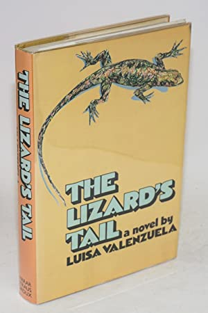 The lizard's tale; a novel. Translated from: Valenzuela, Luisa