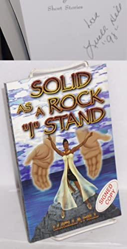 "Solid as a rock ""I"" stand; inspirational poetry & short stories: Hill, Luella"