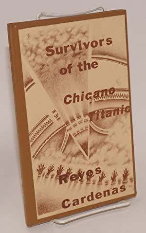 Survivors of the Chicano titanic