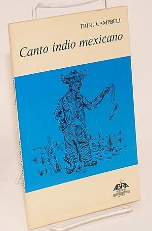 Canto indio mexicano: Campbell, Trini