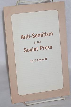 Anti-Semitism in the Soviet press: Litvinoff, Emanuel