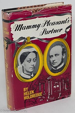 Mammy Pleasant's partner: Holdredge, Helen