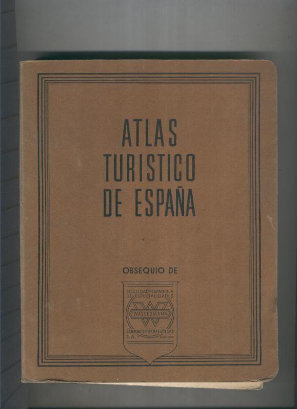 Atlas turistico de España obsequio de Wasserman by Varios