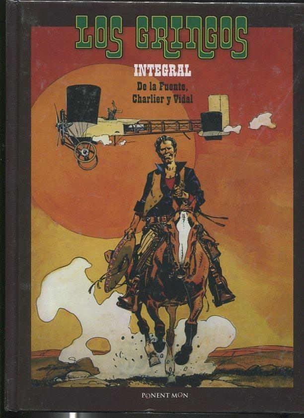 Los Gringos integral volumen 1 (leve marca golpe en algun canto) De la Fuente - Charlier y Vidal Hardcover